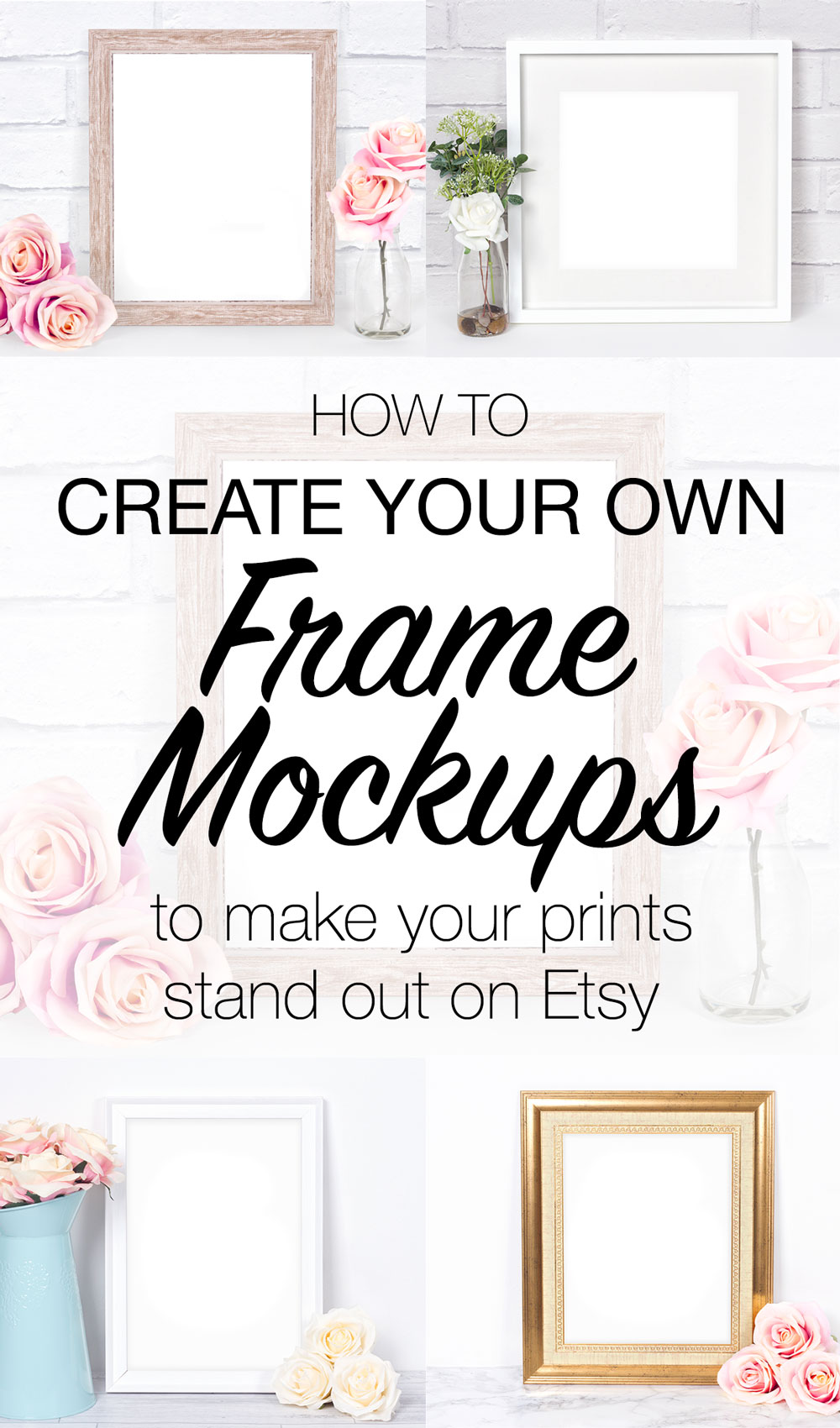 How To Create Your Own Frame Mockups - Pixomize